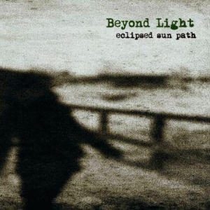 "BEYOND LIGHT - ""Eclipsed Sun Path"" CD 2010"