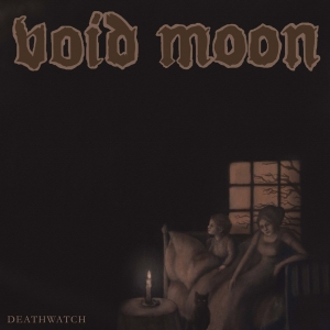 "VOID MOON - ""Deathwatch"" digi CD 2016"