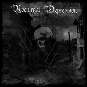 Nocturnal Depression ‎– The Cult Of Negation LP 2010