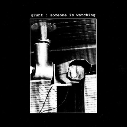 GRUNT - Someone is watching T Shirt