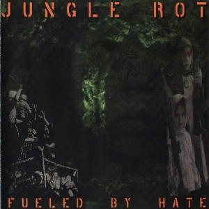 Jungle Rot ‎– Fueled By Hate CD 2005