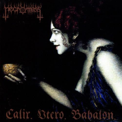 Necromass ‎– Calix. Utero. Babalon CD 2013