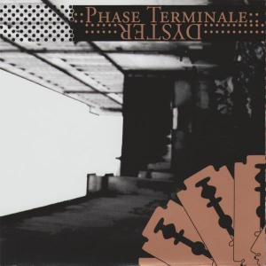 Dyster ‎– Phase Terminale CD 2012