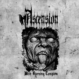 Ascension ‎– With Burning Tongues CD 2013
