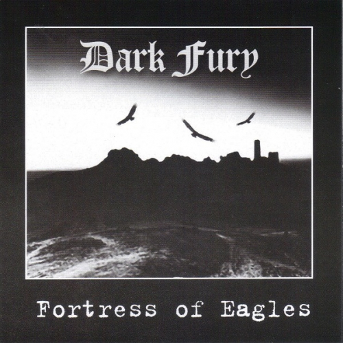 Dark Fury ‎– Fortress Of Eagles CD 2008