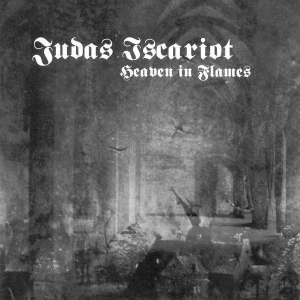 Judas Iscariot ‎– Heaven In Flames CD