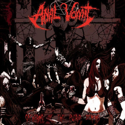 Anal Vomit ‎– Gathering Of The Putrid Demons CD 2009