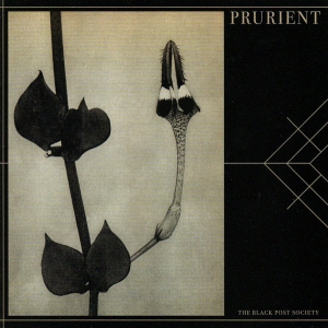 Prurient ‎– The Black Post Society CD 2008