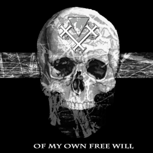 RxAxPxE ‎– Of My Own Free Will CD 2012