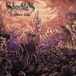 Shackles ‎– Traitors' Gate CD 2008