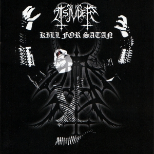 Tsjuder ‎– Kill For Satan CD 2005