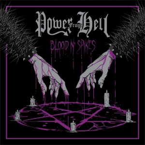 Power From Hell ‎– Blood´N´Spikes MCD 2017
