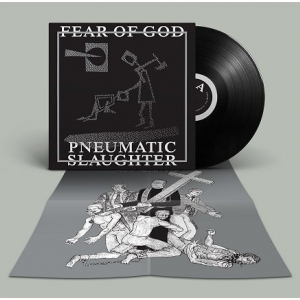 "Fear Of God ‎– Pneumatic Slaughter - Extended 12"" LP 2016"
