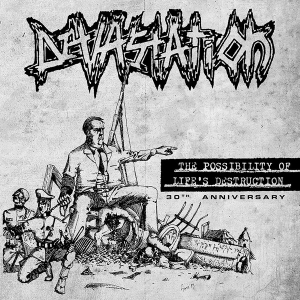 "Devastation ‎– The Possibility Of Life's Destruction • 30th Anniversary 12"" LP 2018"