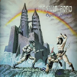 Manilla Road - Spiral Castle CD 2002/2013
