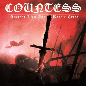 Countess ‎– Ancient Lies And Battle Cries CD 2014