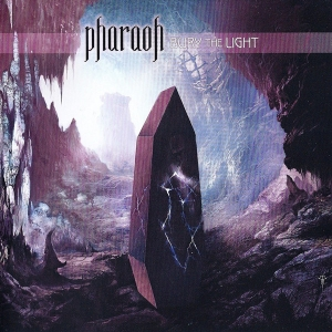 Pharaoh – Bury The Light CD 2012