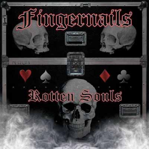 Fingernails - Rotten Souls CD 2015