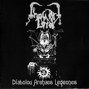 Thou Art Lord ‎– Diabolou Archaes Legeones CD 2002