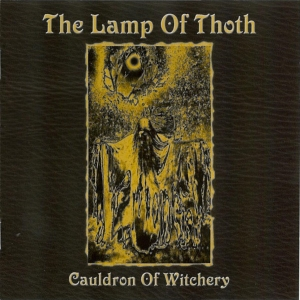 The Lamp Of Thoth ‎– Cauldron Of Witchery CD 2008