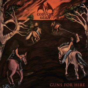 Convent Guilt ‎– Guns For Hire CD 2015