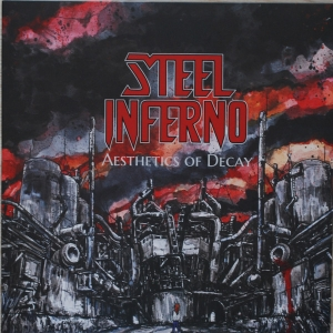 "Steel Inferno ‎– Aesthetics Of Decay 12"" LP 2017"