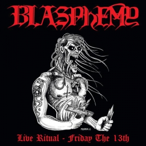 "Blasphemy ‎– Live Ritual - Friday The 13th 12"" Die Hard LP + Flag 2018"