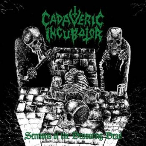 Cadaveric Incubator ‎– Sermons Of The Devouring Dead CD 2017
