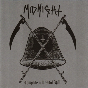 Midnight ‎– Complete And Total Hell CD 2012