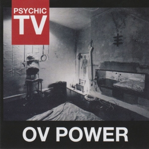Psychic TV ‎– Ov Power CD 2012