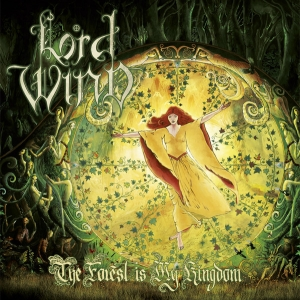 Lord Wind ‎– The Forest Is My Kingdom CD 2019