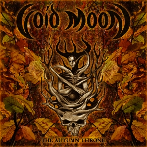 "VOID MOON - ""The Autumn Throne"" digiCD 2020"