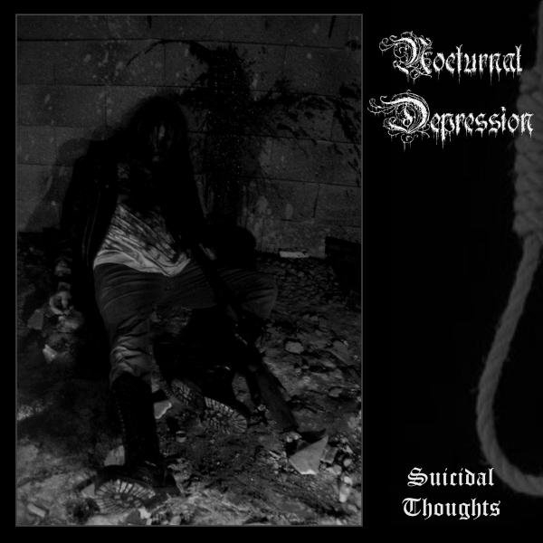 "NOCTURNAL DEPRESSION - ""Suicidal Thoughts"" CD 2011"