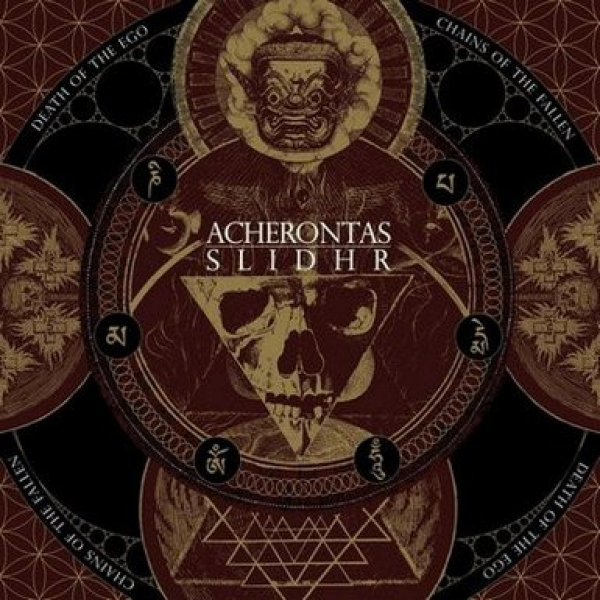 Acherontas / Slidhr ‎– Death Of The Ego / Chains Of The Fallen digiCD 2016