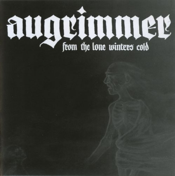 Augrimmer ‎– From The Lone Winters Cold CD 2009