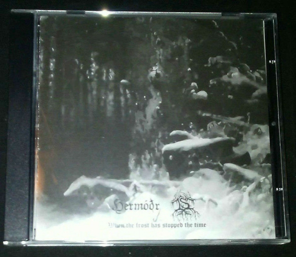 Hermóðr, Is ‎– When The Frost Has Stopped The Time CD 2015