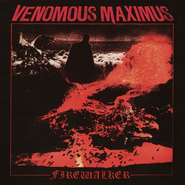 Venomous Maximus ‎– Firewalker CD 2015